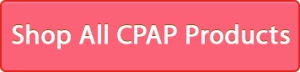 Shop All CPAP Supplies