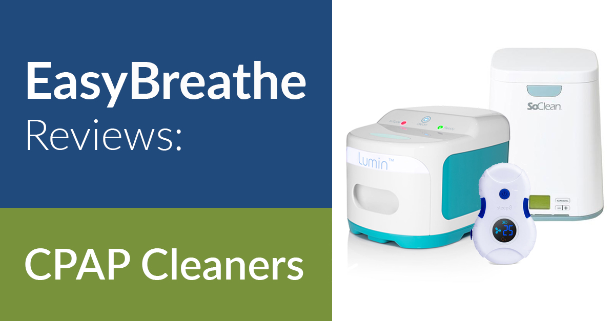 CPAP Cleaner Reviews | Easy Breathe Reviews