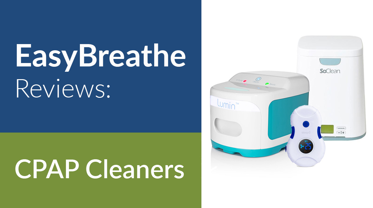 Easy Breathe Reviews: CPAP Cleaners