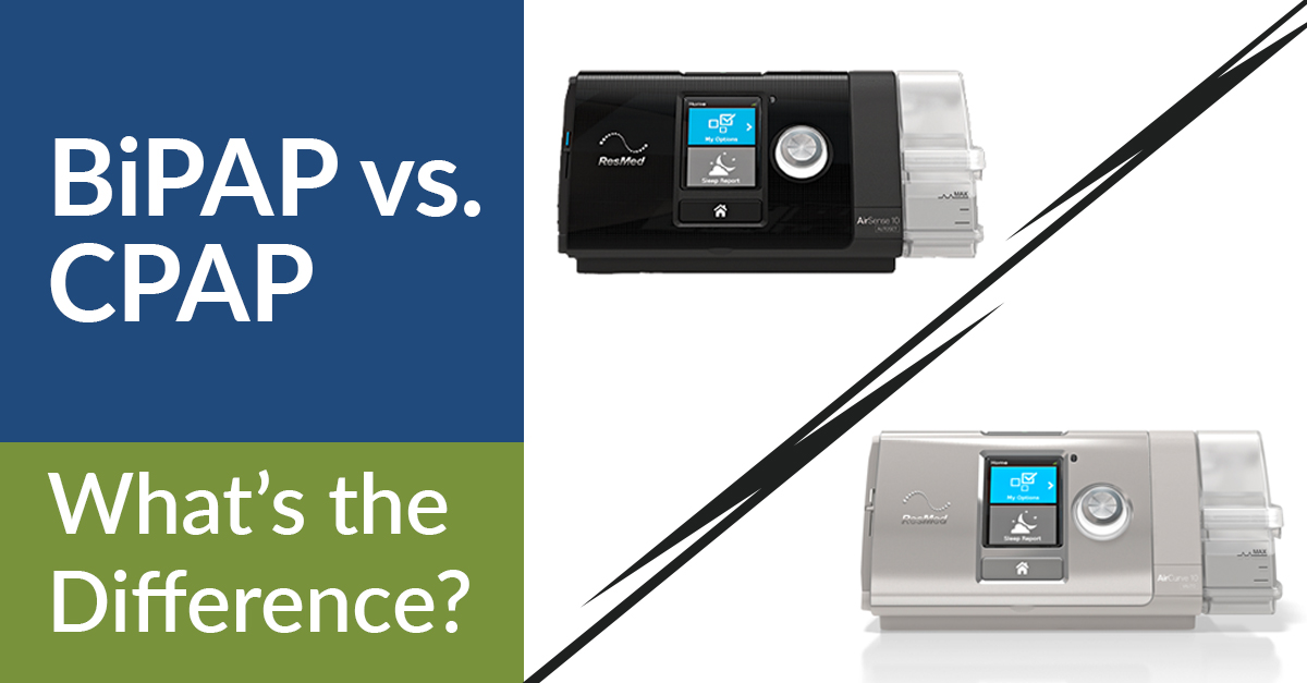 BiPAP vs. CPAP: What's the Difference?