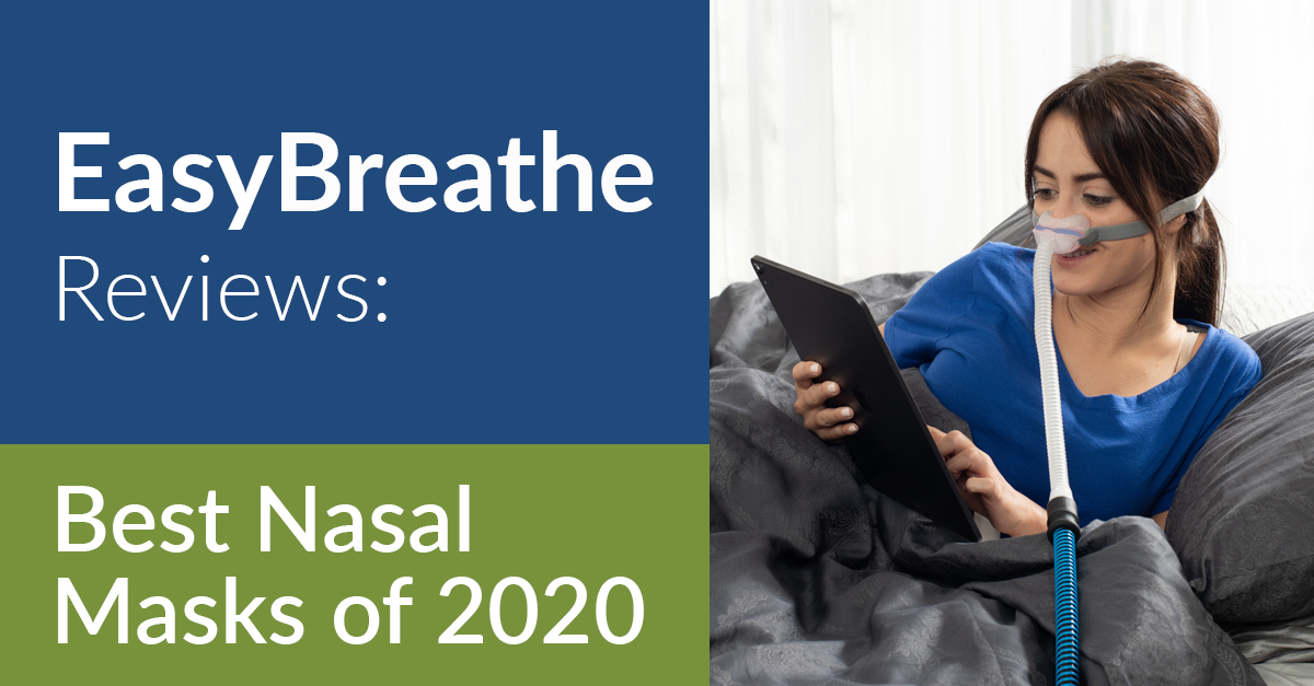 Easy Breathe reviews the Best Nasal Masks of 2020