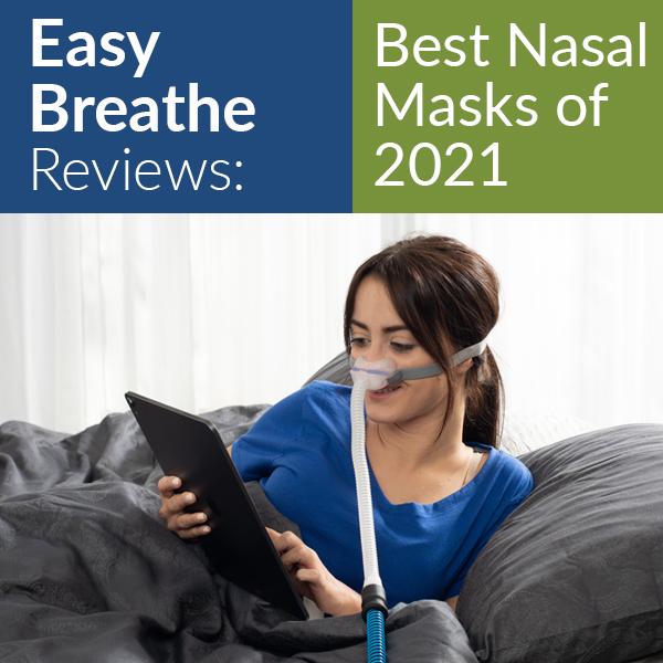Best Nasal Masks 2021 | Easy Breathe Reviews
