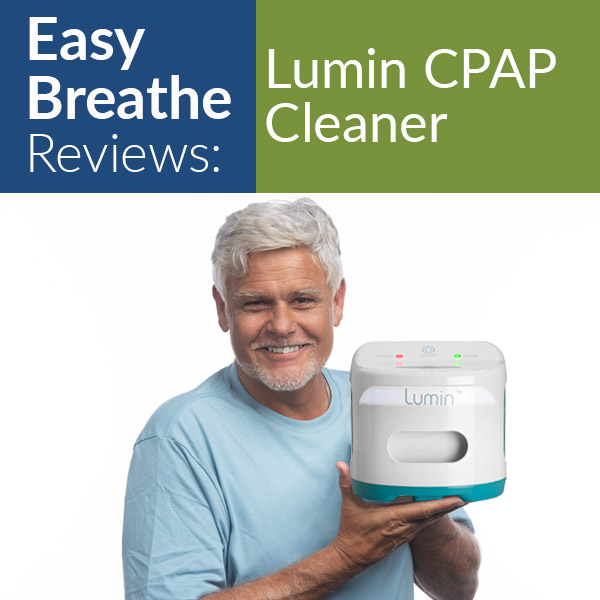 Lumin CPAP Cleaner Review: Best Cleaners of 2020