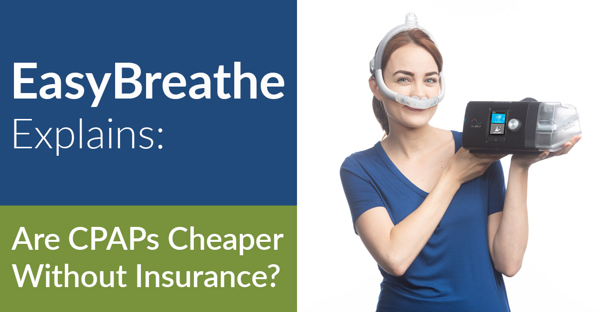 CPAP Machine Cost: Are CPAP Prices Lower Without Insurance?